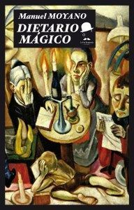 Dietario mágico de Manuel Moyano