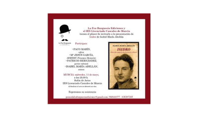 """Presentación del libro """"Isidro"""" de Isabel María Abellán en Murcia"""