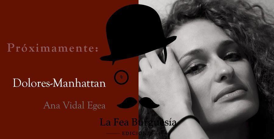 """Próxima publicación del poemario """"Dolores-Manhattan"""" de Ana Vidal Egea"""