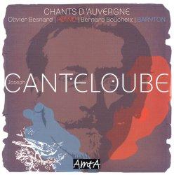 Chants d'Auvergne - Joseph Canteloube