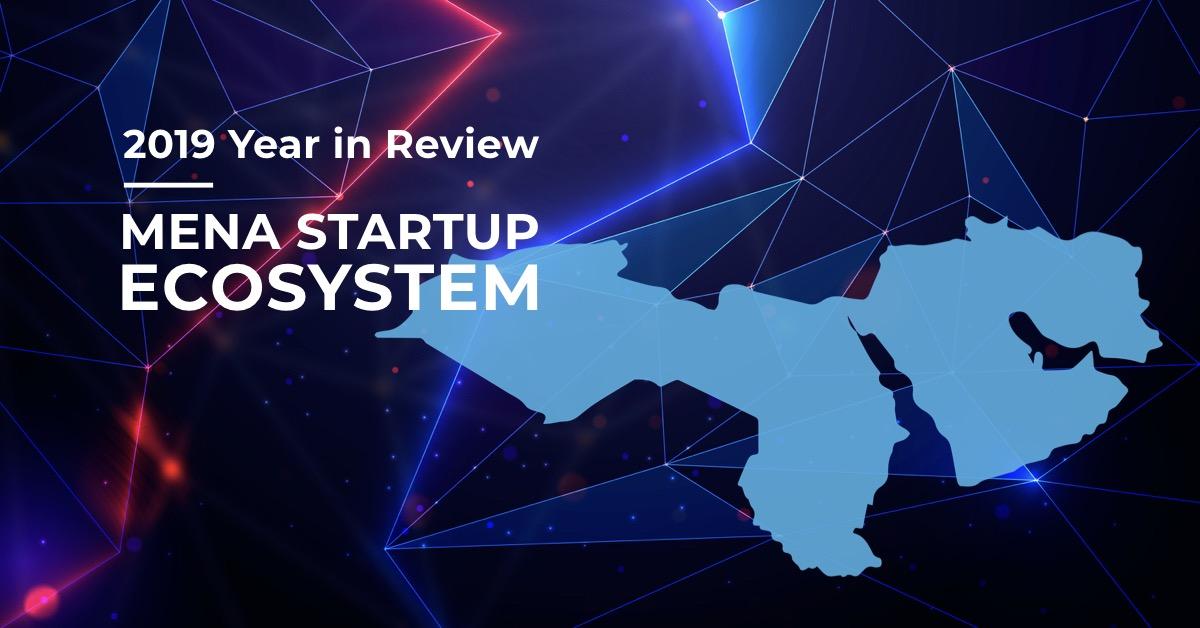 MENA Startup Ecosystem 2019 Report