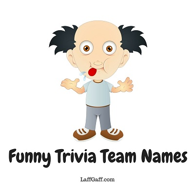 trivia team names hilarious