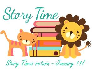 Story Times are back January 11