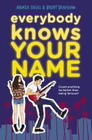 Everybody Knows Your Name