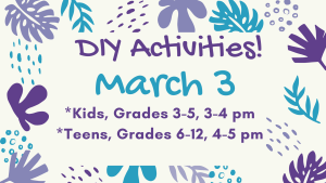 DIY Kids & Teens, March 3