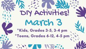 DIY Kids & Teens, March 3