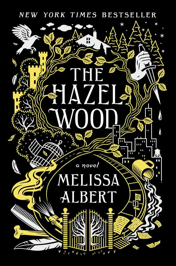 """The Hazel Wood"" by Melissa Albert"