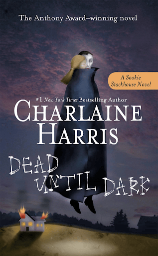 """Dead Until Dark"" by Charlaine Harris"