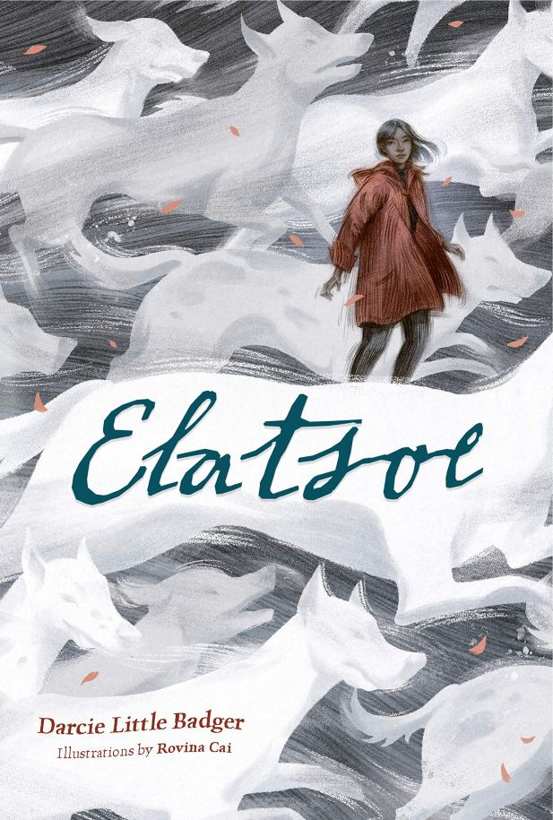 """Elatsoe"" by Darcie Little Badger"
