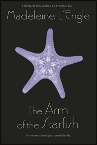 """""""The Arm of the Starfish"""" by Madeleine L'Engle"""
