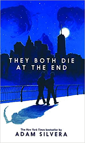 """""""They Both Die At The End"""" by Adam Silvera"""