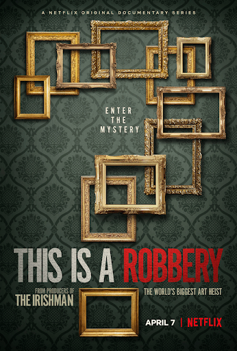"""""""This is a Robbery: The World's Biggest Art Heist"""" - Netflix"""