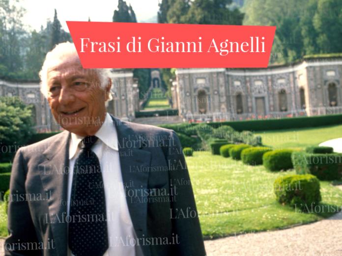 Frasi di Gianni Agnelli