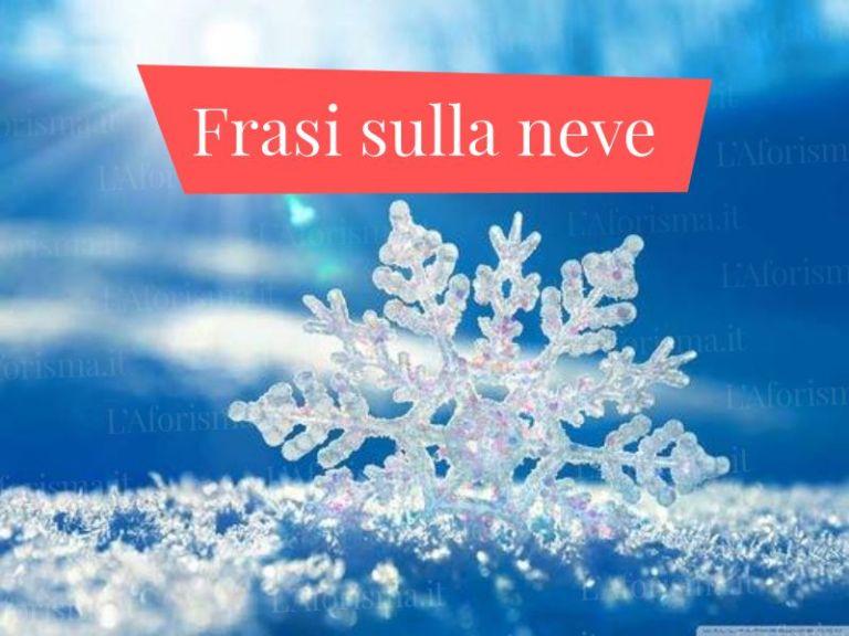 Le più belle <strong>frasi, citazioni e aforismi sulla neve</strong> – <em>Raccolta completa</em>