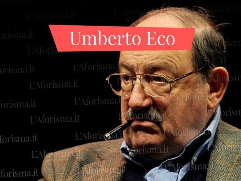 Le più belle <strong>frasi di Umberto Eco</strong> – <em>Raccolta Completa</em>