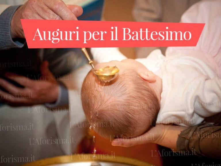 Le più belle <strong>frasi di auguri per il Battesimo</strong> – <em>Raccolta completa</em>