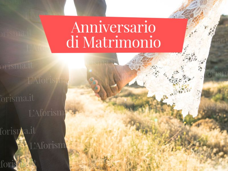 Le Più Belle Frasi Di Auguri Di Buon Anniversario Di Matrimonio L