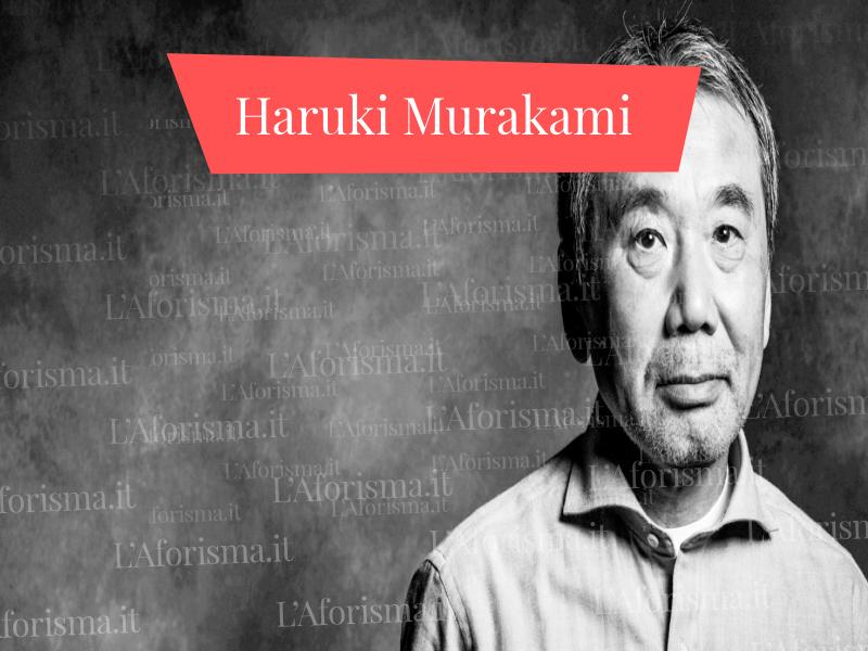 Frasi di Haruki Murakami