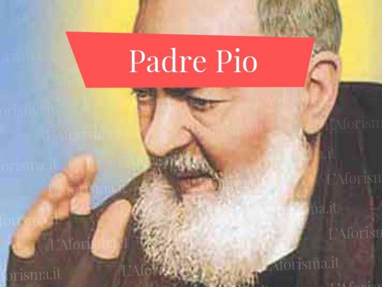 Le più belle <strong>frasi, citazioni e aforsimi di Padre Pio</strong> <em>Raccolta completa</em>