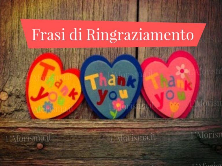 Le più belle <strong>frasi di ringraziamento</strong> <em>Raccolta completa</em>