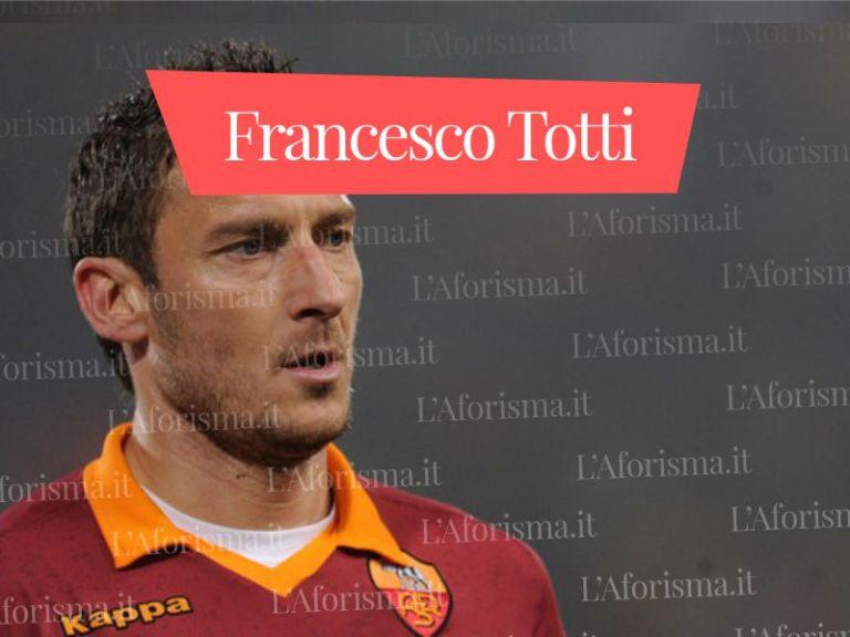 Celebri <strong>Frasi di Francesco Totti</strong> sulla Roma e sul suo addio