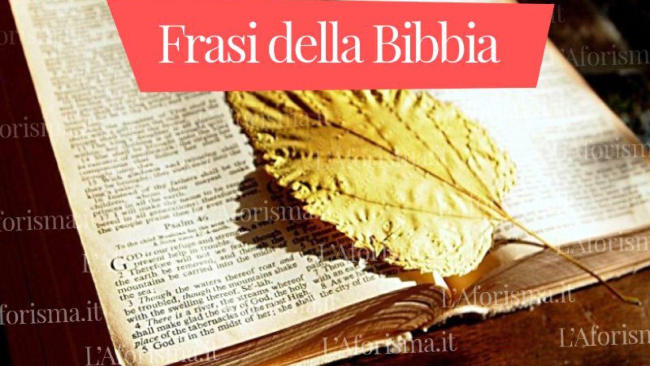 Anniversario Di Matrimonio Bibbia.Le Piu Belle Frasi Della Bibbia Raccolta Completa L Aforisma It