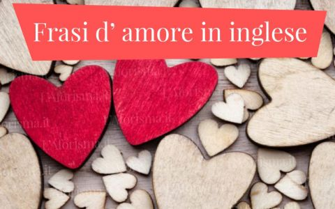 Le più belle Frasi d' amore in lingua inglese