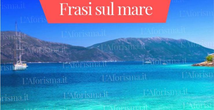 Le più belle frasi sul mare