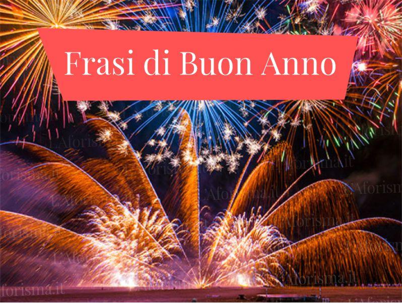 Le più belle Frasi di auguri per Capodanno e Anno Nuovo