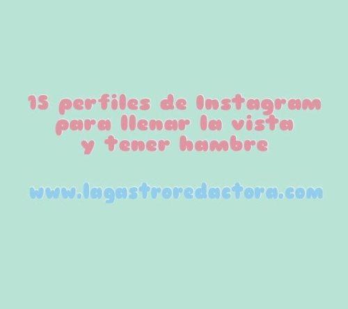 instagram, fotografia gastronomica, perfiles gastro en instagram, food styling, fotografia, recetas de cocina, blog de cocina, revista gastronomica