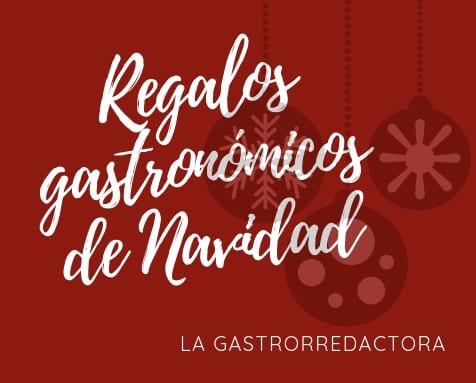 8 regalos gastronómicos de Navidad