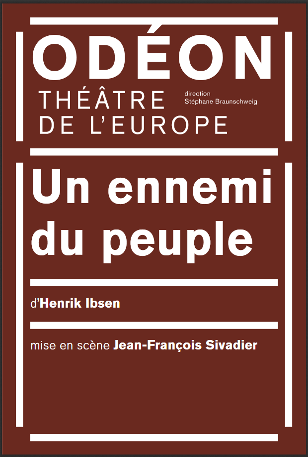 Un Ennemi Du Peuple Sivadier : ennemi, peuple, sivadier, ENNEMI, PEUPLE, Gazette, Théâtre