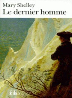 Post Apocalytique - Le dernier Homme
