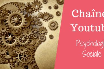 chaîne youtube psychologie sociale