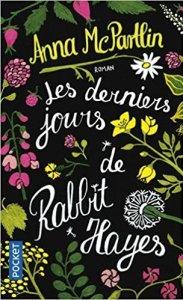 Les derniers jours de Rabbit hayes point lecture