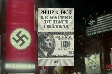 Le maître du haut château de Philip K. Dick