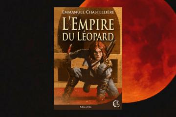 L'Empire du léopard Emmanuel Chastellière