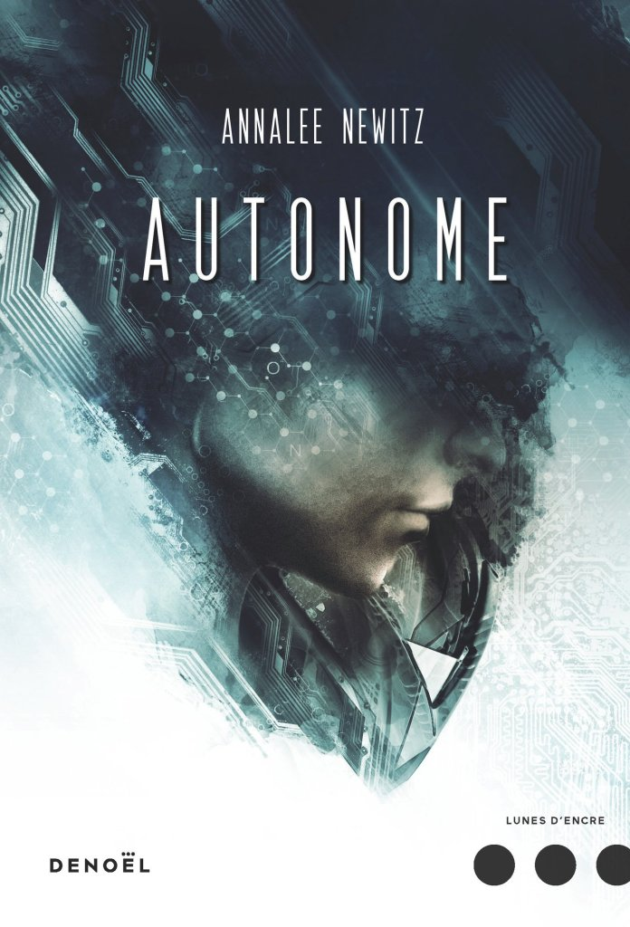 Autonome - Annalee Newitz