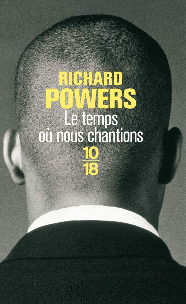 Livre cadeau - Le temps où nous chantions de Richard Powers