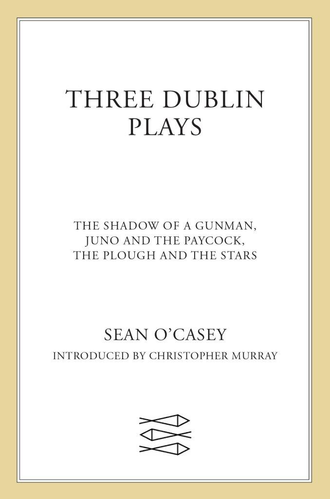 Livre cadeau - Three Dublin plays de Sean O'Casey