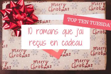 Livres offerts en cadeau - top ten tuesday