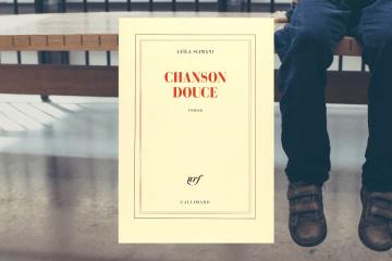 Chronique de Chanson Douce de Leila Slimani