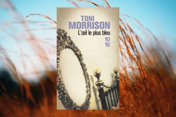 Chronique - l'oeil le plus bleu de Toni Morrison