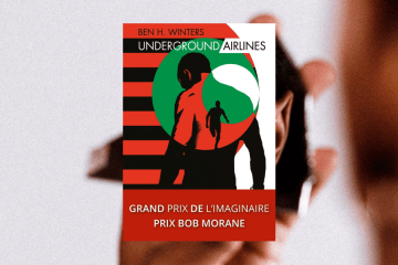 Chronique Underground Airlines