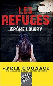 Les refuges - Jérôme Loubry