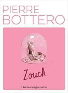 Zouck de Pierre Bottero