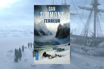 Chronique Terreur de Dan Simmons