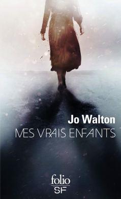 Mes vrais enfants de Jo Walton