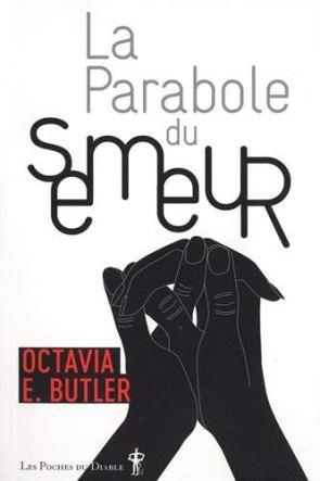 La parabole du semeur d'Octavia Butler