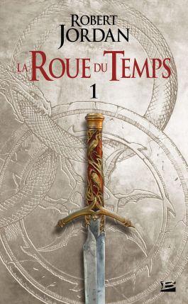 La roue du temps, tome 1 : l'œil du monde de Robert Jordan